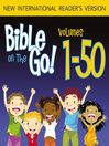 Bible on the Go, Volumes 1-50 (MP3): From the Old and New Testaments